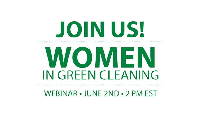 "Join our own Diana Stewart at the ""Women in Green Cleaning"" Webinar"