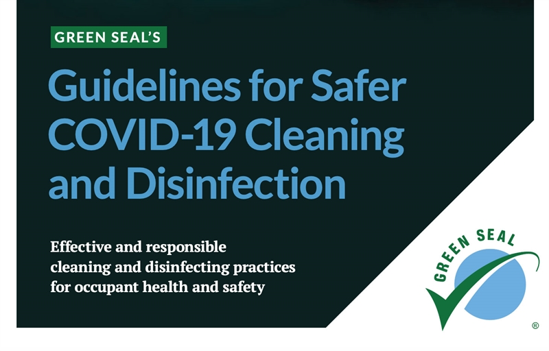 Green Seal Releases New Guide for Safer COVID-19 Cleaning & Disinfecting