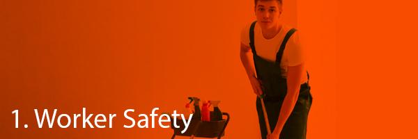1. Worker Safety