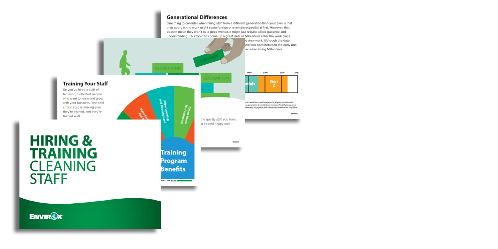 Hiring and Training Cleaning Staff E-book - This E-book features: • Tips for hiring new workers • How to use training to boost retention • How to improve staff morale