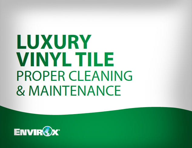 Luxury Vinyl Tile: Proper Cleaning and Maintenance E-book Preview